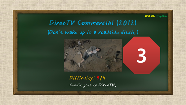 DirecTV Commercial (2012) (Don't wake up in a roadside ditch.)